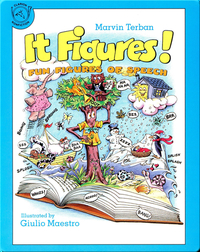 It Figures!: Fun Figures of Speech