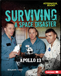 Surviving a Space Disaster: Apollo 13