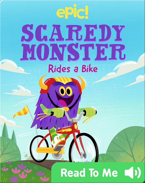 Scaredy Monster Rides a Bike