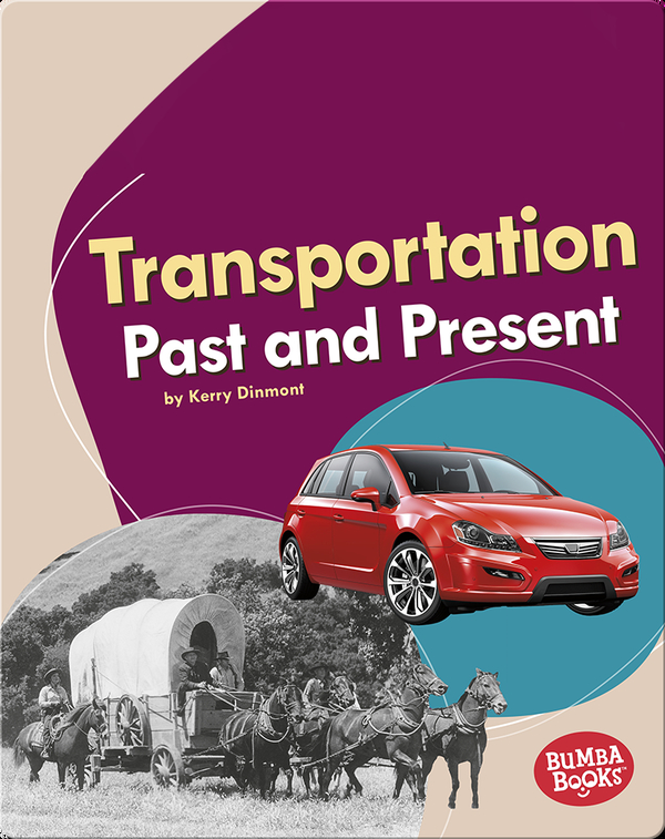 Transportation Past and Present