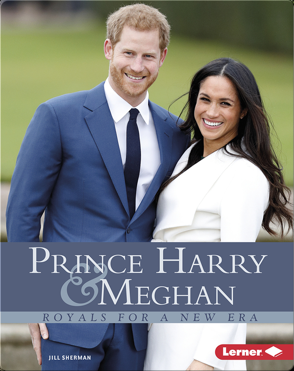 Prince Harry & Meghan: Royals for a New Era