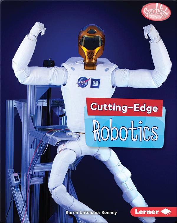 Cutting-Edge Robotics
