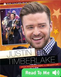 Justin Timberlake: From Mouseketeer to Megastar