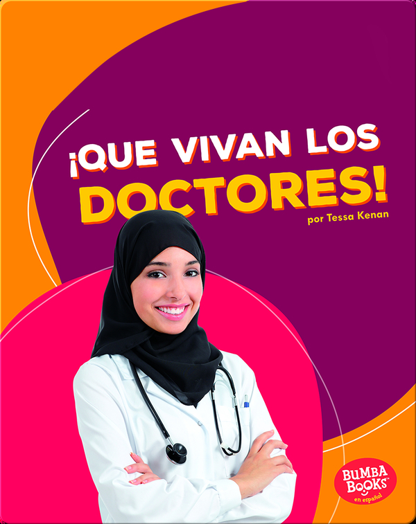 ¡Que vivan los doctores! (Hooray for Doctors!)