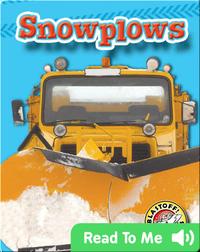 Snowplows: Mighty Machines