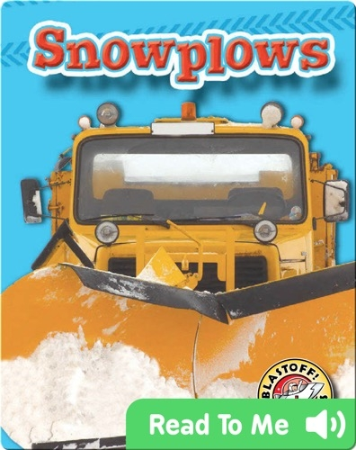 Snowplows: Mighty Machines