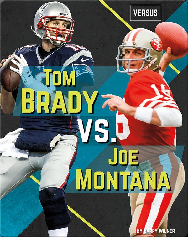 Tom Brady vs. Joe Montana