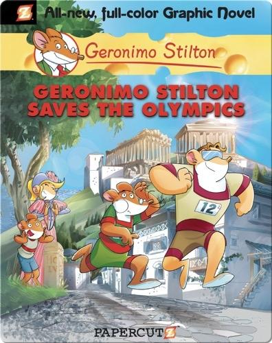 Geronimo Stilton Graphic Novel #10: Geronimo Stilton Saves the Olympics