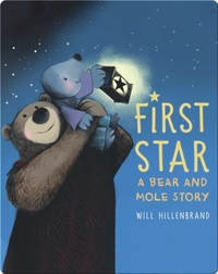 First Star: A Bear and Mole Story