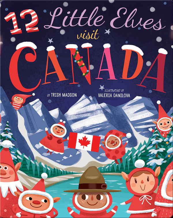 12 Little Elves Visit Canada