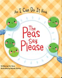 The Peas Say Please