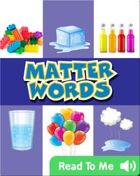 Matter Words
