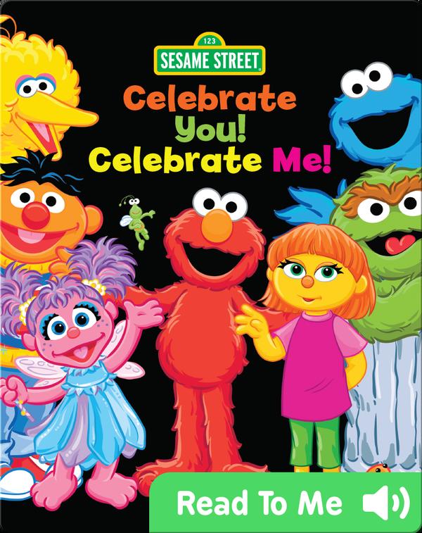 Celebrate You! Celebrate Me!