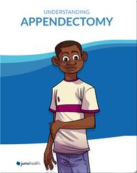 Understanding Appendectomy