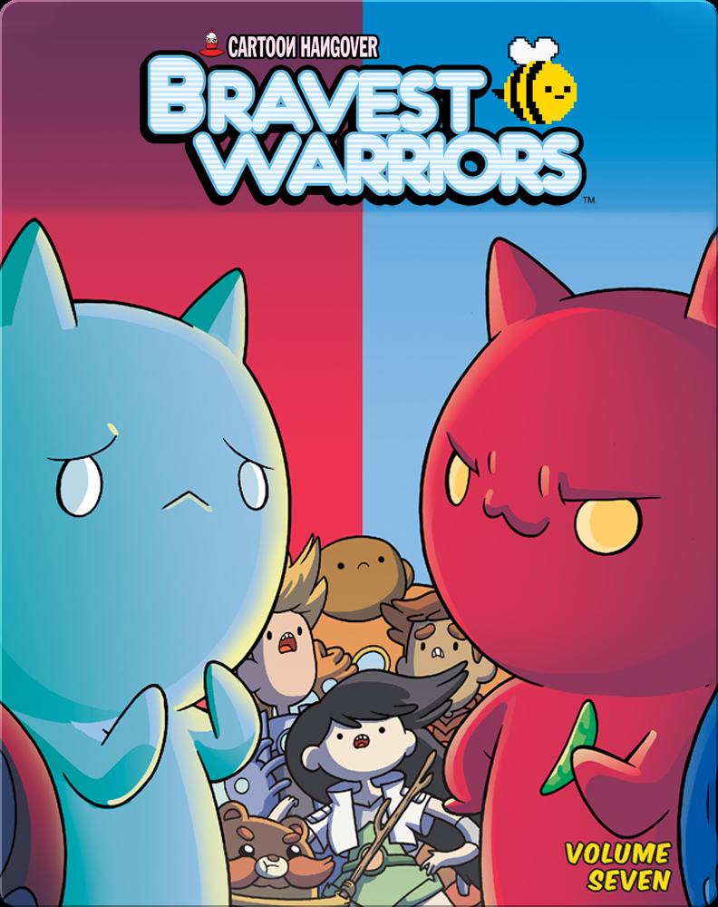 Bravest Warriors Vol 7 Children S Book By Kate Leth Pendleton Ward With Illustrations By Ian Mcginty Discover Children S Books Audiobooks Videos More On Epic