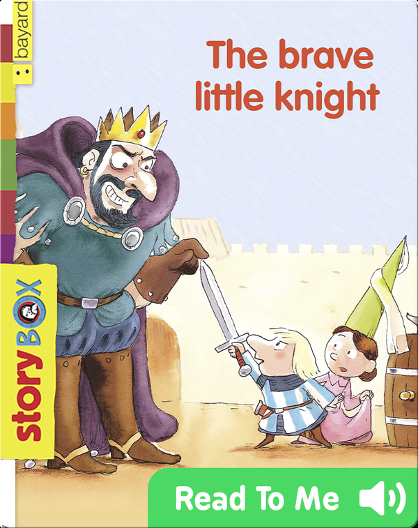 The Brave Little Knight