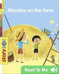 Mozzles on the Farm