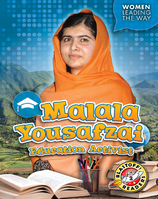Malala Yousafzai: Education Activist