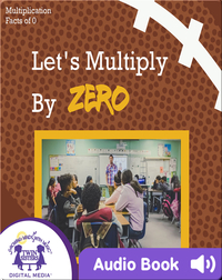 Let's Multiply by Zero
