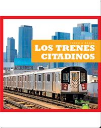 Los trenes citadinos