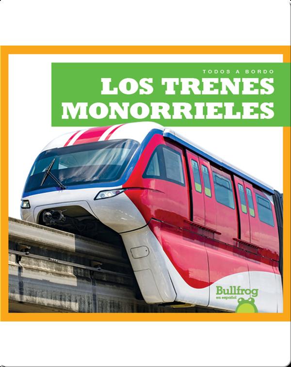 Los trenes monorrieles