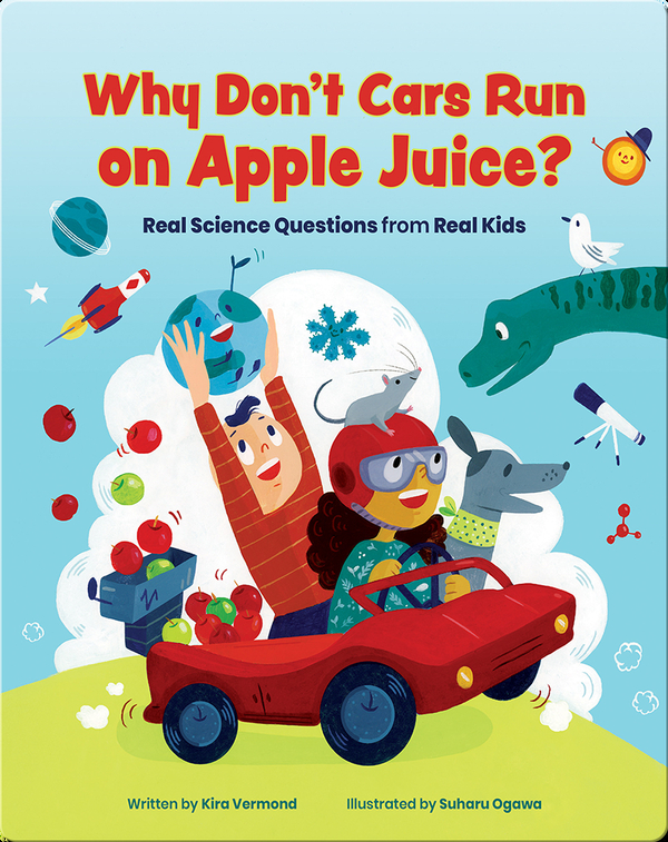 Why Don't Cars Run On Apple Juice?