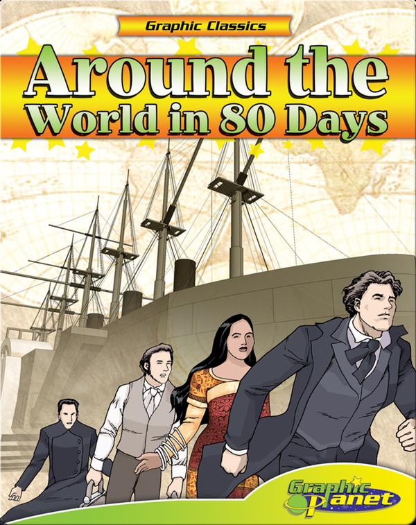 Graphic Classics: Around the World in 80 Days