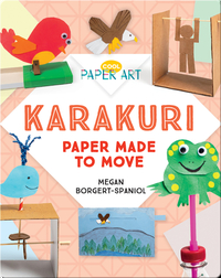Karakuri: Paper Made to Move