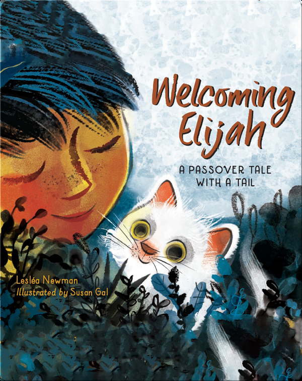 Welcoming Elijah, A Passover Tale with a Tail