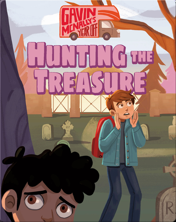 Gavin McNally's Year Off Book 4: Hunting the Treasure