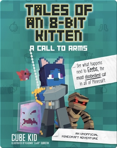 Tales of an 8-Bit Kitten Book 2: A Call to Arms