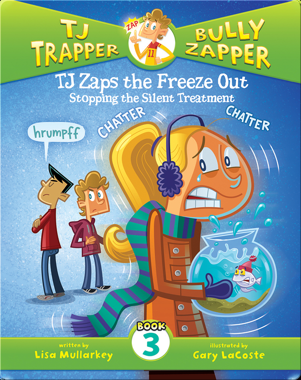 TJ Zaps the Freeze Out #3: Stopping the Silent Treatment