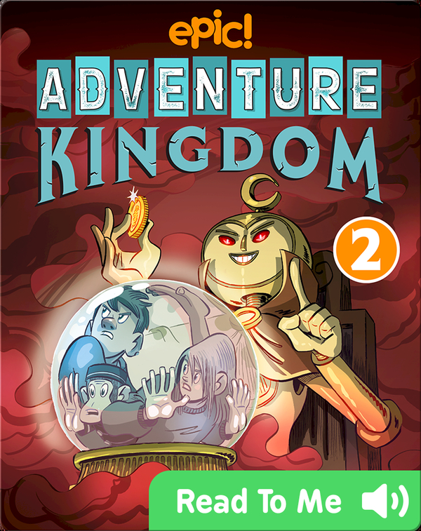 Adventure Kingdom Book 2: Friends and Fortunes
