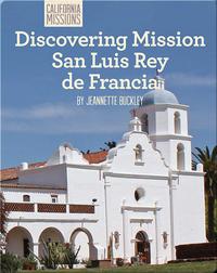 Discovering Mission San Luis Rey de Francia