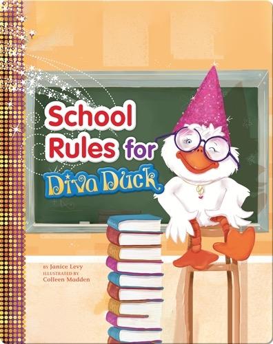 School Rules for Diva Duck