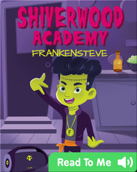Shiverwood Academy: Frankensteve