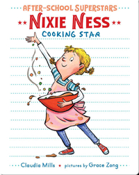 Nixie Ness: Cooking Star (After-School Superstars)