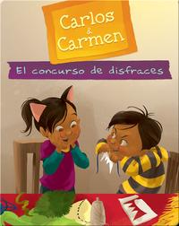 Carlos & Carmen: El concurso de disfraces