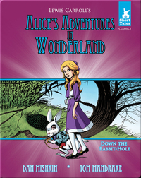 Alice's Adventures in Wonderland Tale 1: Down the Rabbit Hole