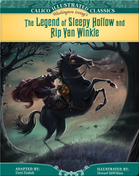 Calico Illustrated Classics: The Legend of Sleepy Hollow and Rip Van Winkle