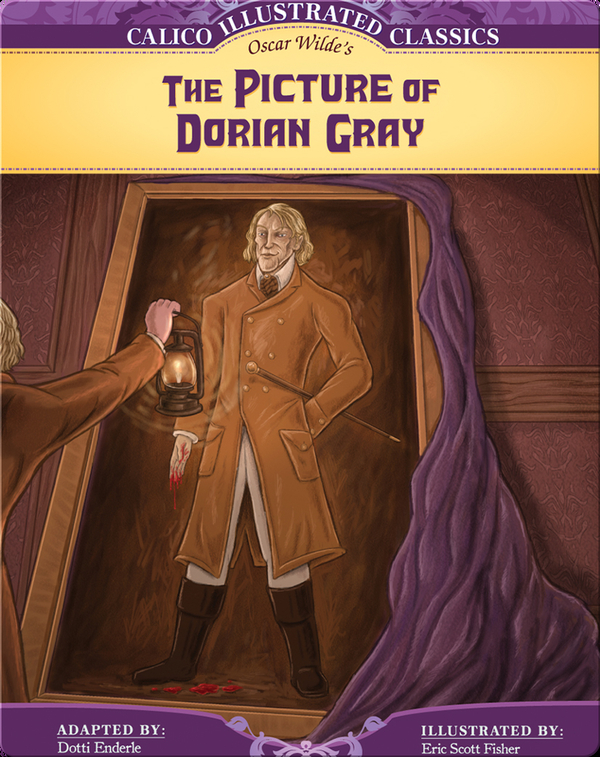 Calico Illustrated Classics: Picture of Dorian Gray