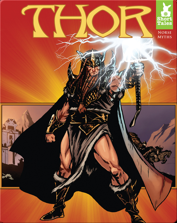 Short Tales Norse Myths: Thor
