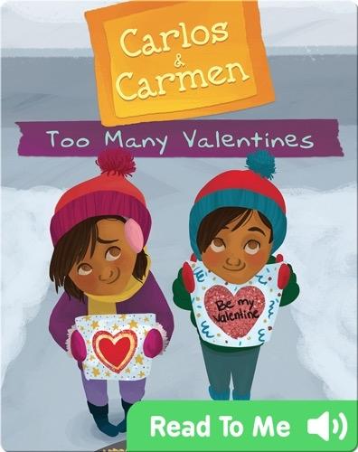 Carlos & Carmen: Too Many Valentines