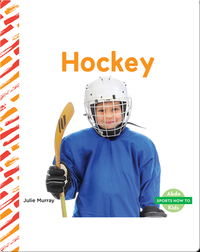 Sports How To: Hockey