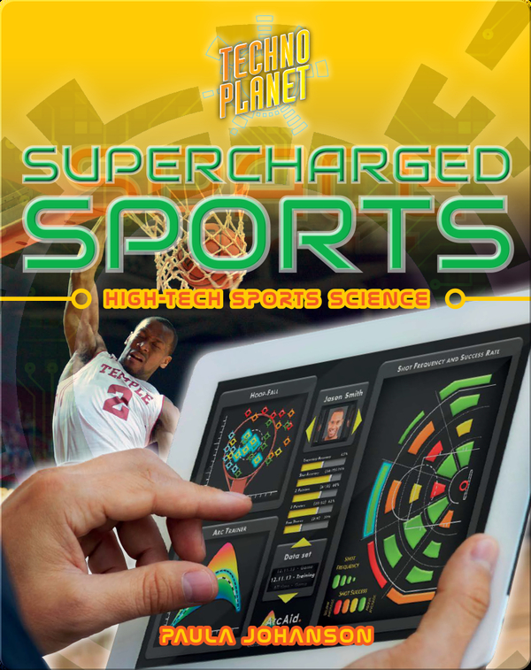 Supercharged Sports: High-Tech Sports Science