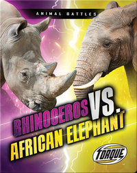 Rhinoceros vs. African Elephant