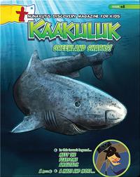 Kaakuluk: Greenland Sharks!