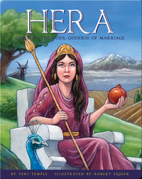 Hera: Queen of the Gods, Goddess of Marriage