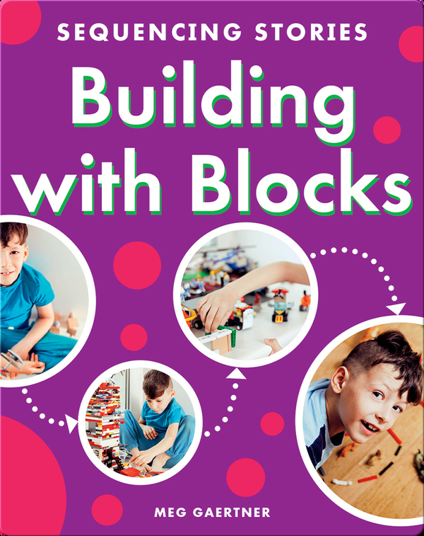 Sequencing Stories: Building with Blocks
