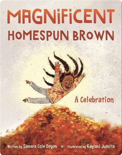 Magnificent Homespun Brown: A Celebration